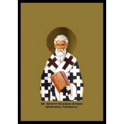 Sfantul Sfințit Mucenic Efrem, episcopul Tomisului