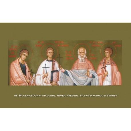Sfintii Donat diaconul,Romul preotul, Silvan diaconul si Venust